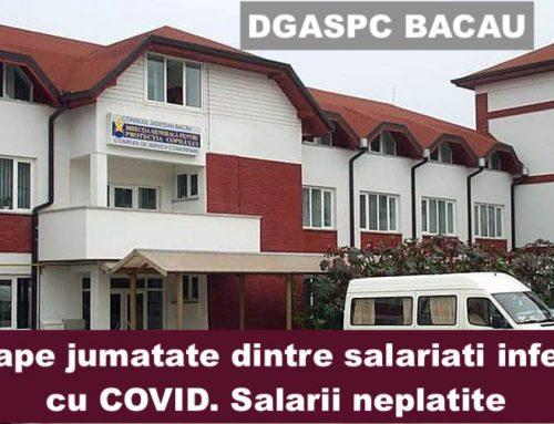 40% dintre salariatii DGASPC Bacau – infectati cu COVID-19. Salarii neplatite – declansam proteste!